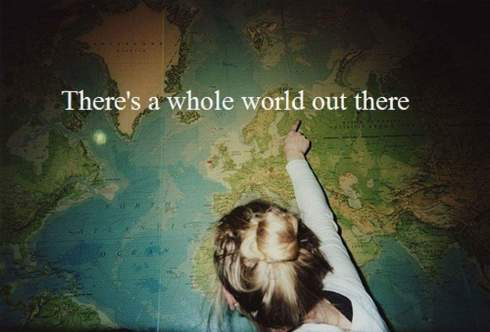 whole world out there